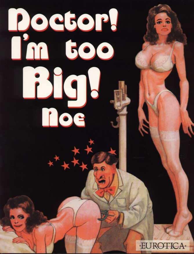 [Ignacio Noe] Doctor! I'm Too Big! [English]